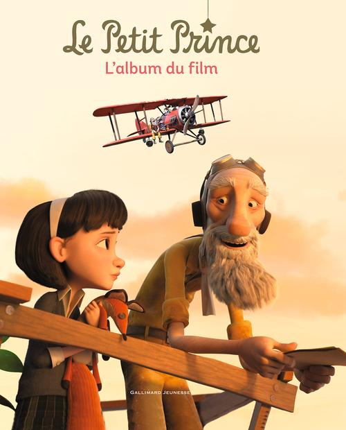 Valérie Latour-Burney Le Petit Prince - L'album du film