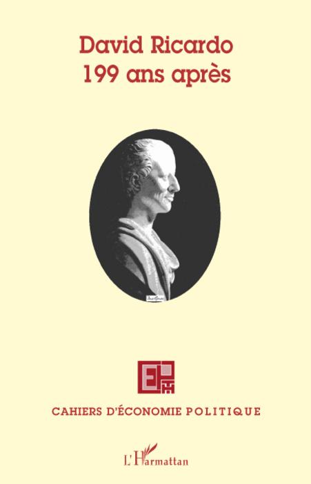 Cahiers D'Economie Politique David Ricardo ; 199 ans après