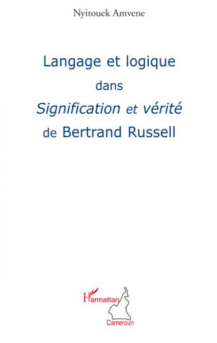 Nyitouek Amvene Langage et logique dans signification et verite de Bertrand Russell