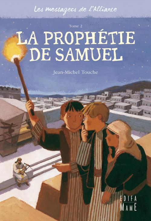 Jean-Michel Touche La prophétie de Samuel