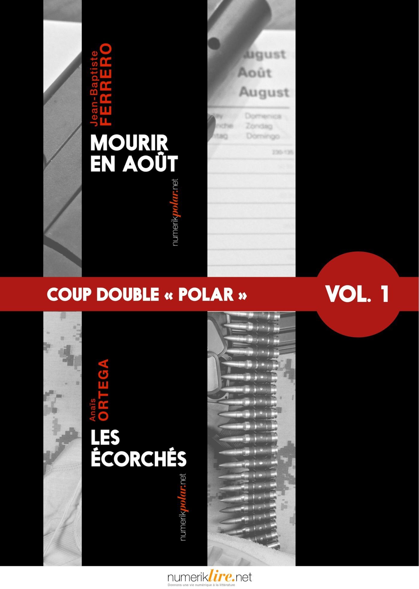 Jean-Baptiste Ferrero Coup double « polar », Vol. 1