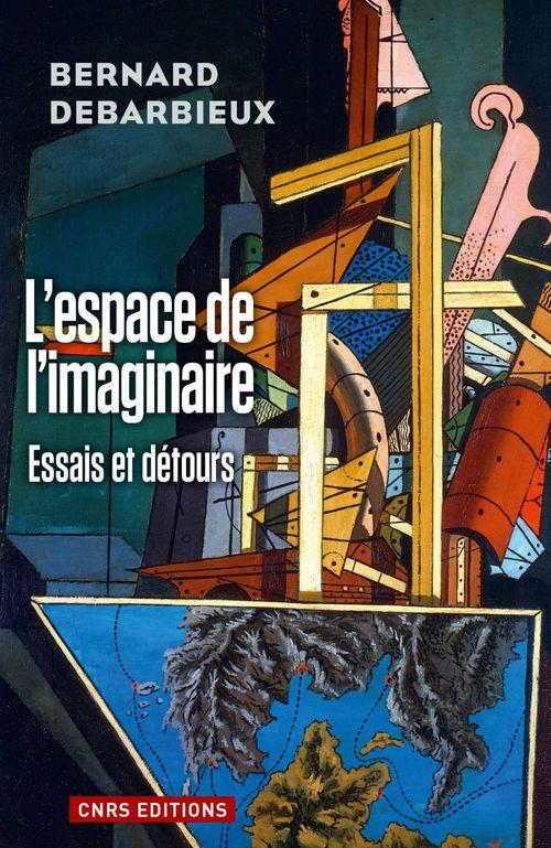Bernard Debarbieux Espace de l'imaginaire