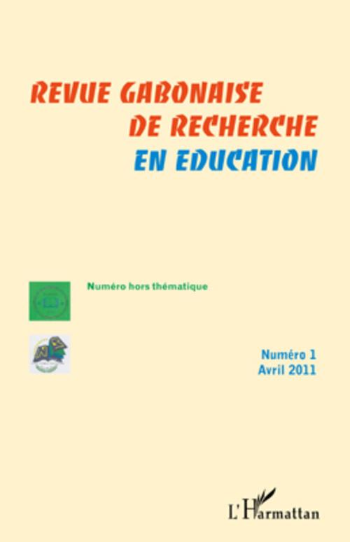 Revue Gabonaise De Recherche En Education Revue gabonaise de recherche en éducation  t.1