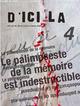 D'ici l� t.4 ; le palimpseste de la m�moire est indestructible