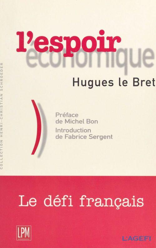 L'espoir économique : la révolution tranquille du capitalisme français