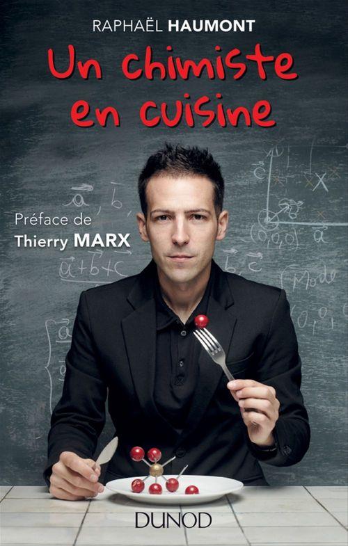 Raphaël Haumont Un chimiste en cuisine