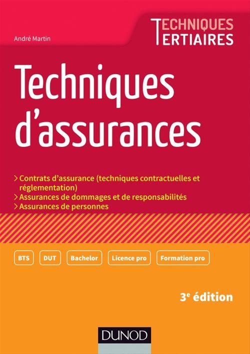 André Martin Techniques d'assurances - 3e éd.