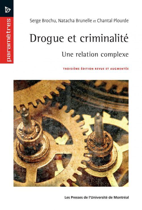 Serge Brochu Drogue et criminalité