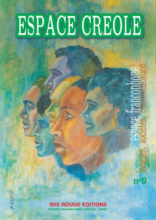 Espace francophone t.9 ; espace créole