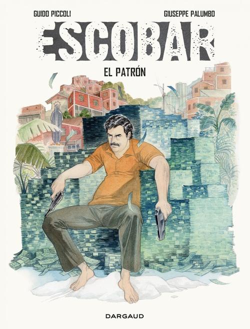 Guido Piccoli Escobar - Escobar - El Patron