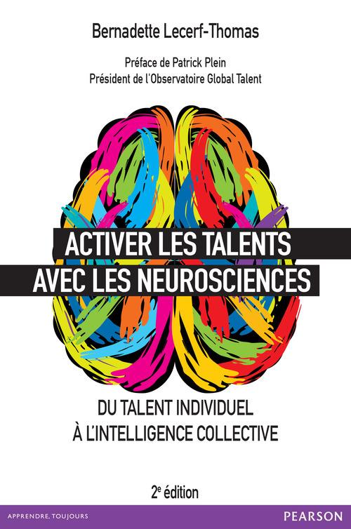 Bernadette Lecerf-Thomas Activer les talents avec les neurosciences