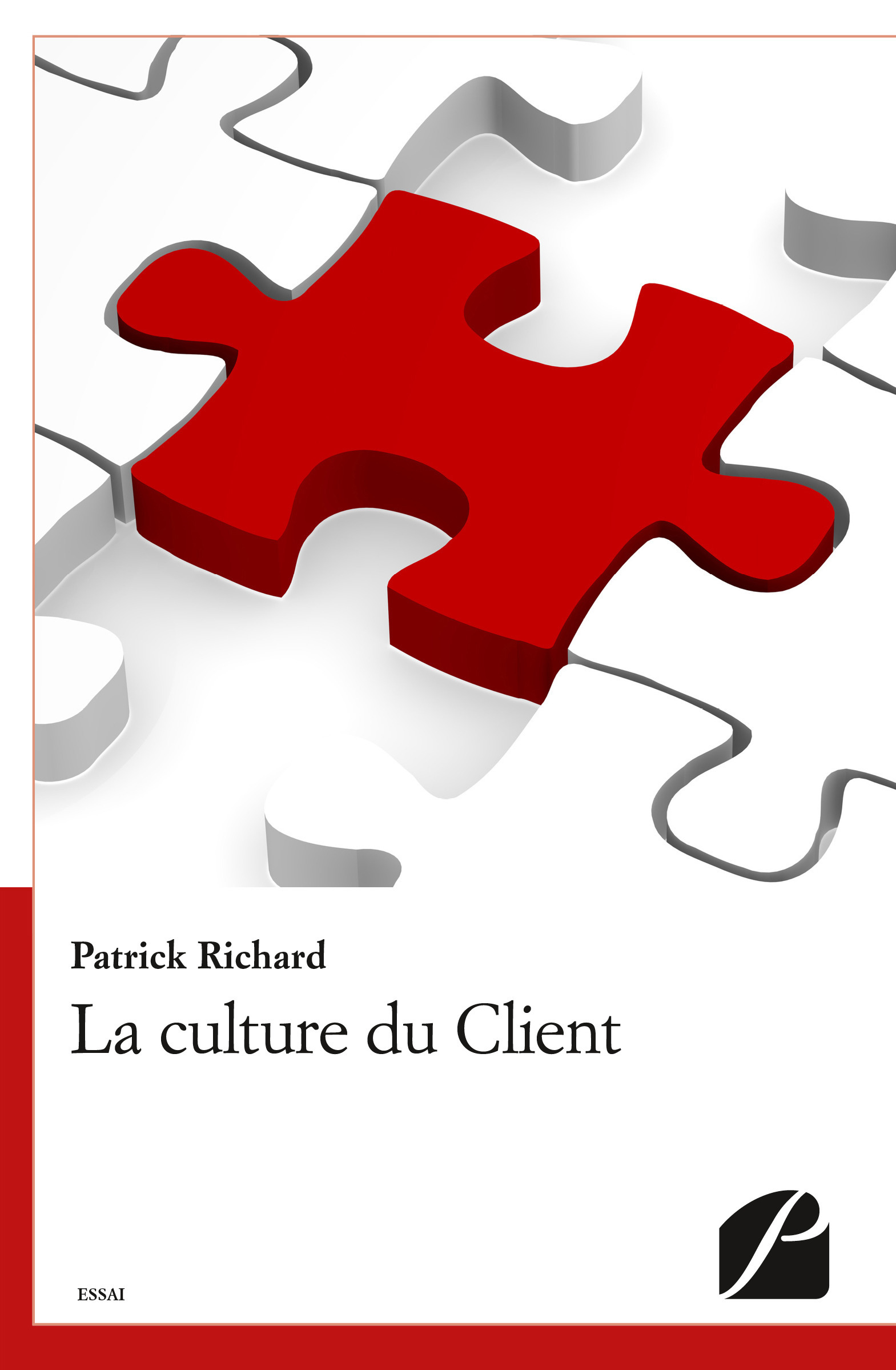 Patrick Richard La culture du Client