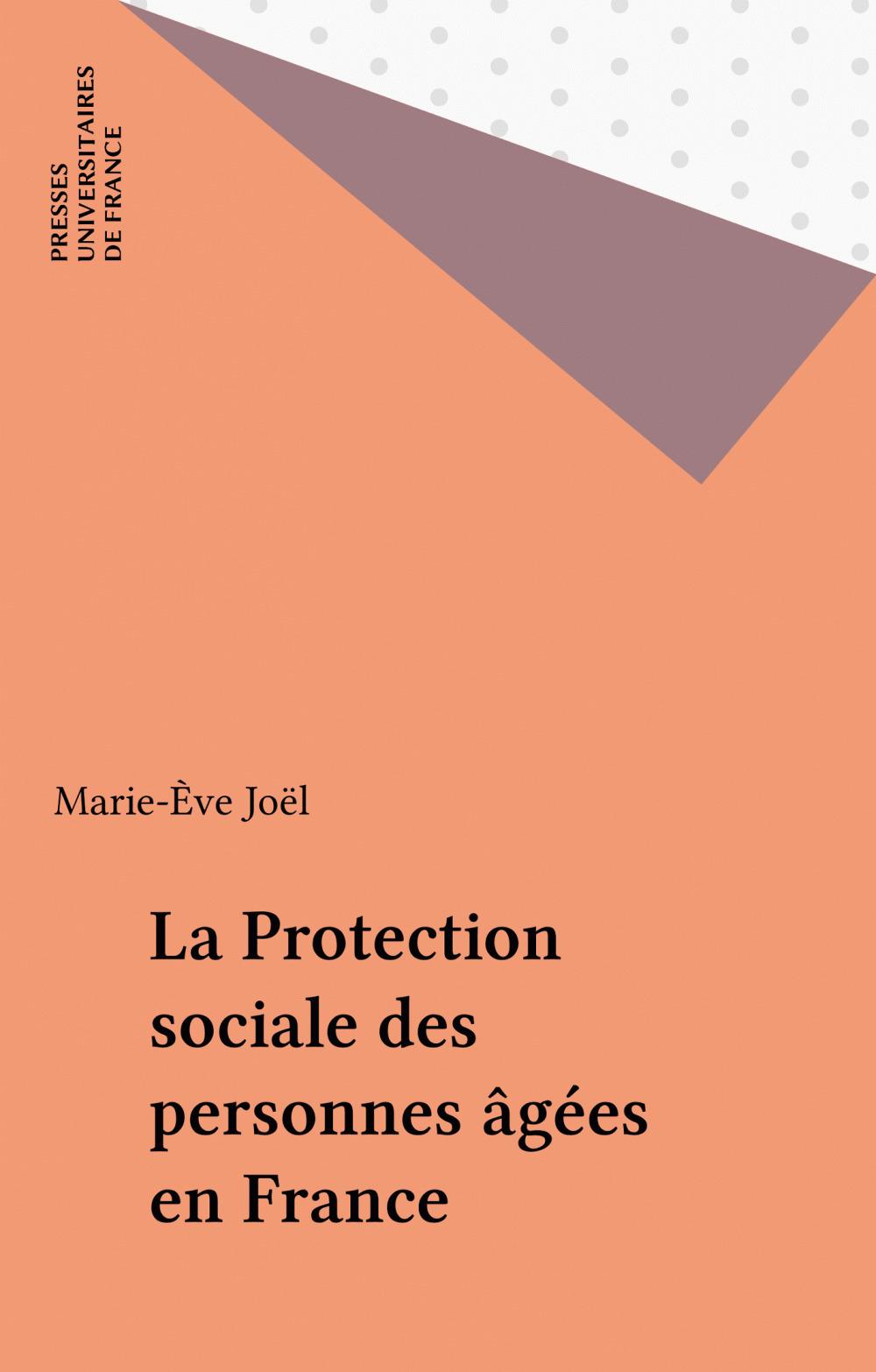 La Protection sociale des personnes âgées en France