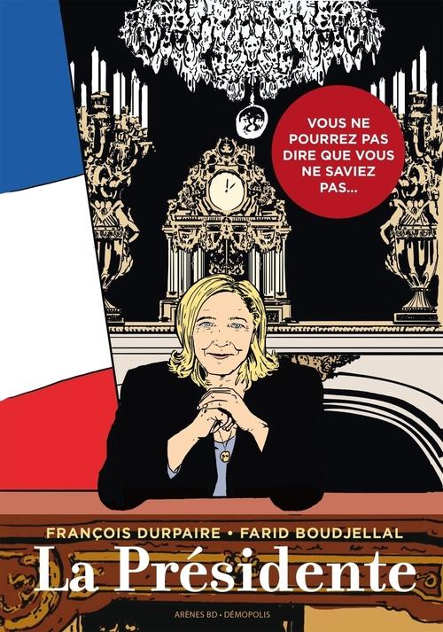 François Durpaire La Présidente - Tome 1 - tome 1