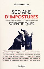 500 ans de mystifications scientifiques