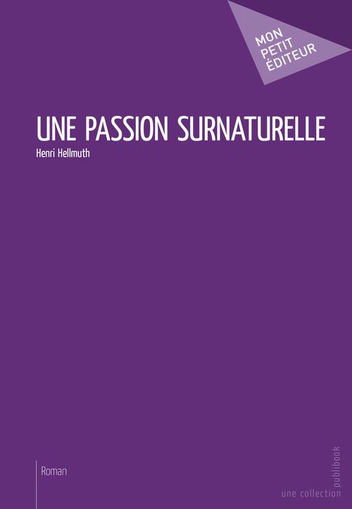 Une passion surnaturelle
