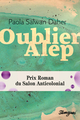 Oublier Alep