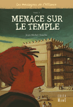 Les messagers de l'alliance t.3 ; menaces sur le temple