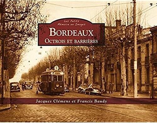 Jacques Clémens Bordeaux - Octrois et barrières