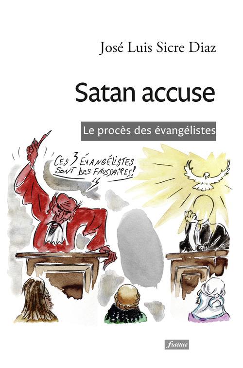 José Luis Sicre Diaz Satan accuse
