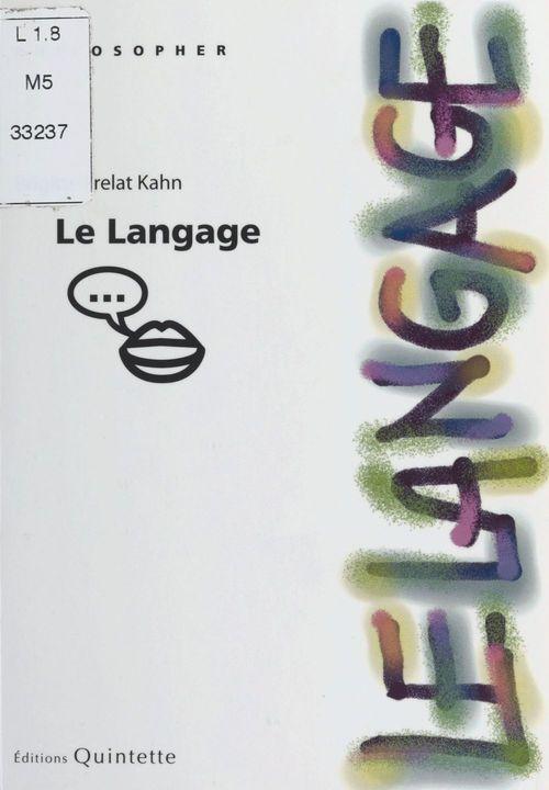 Brigitte Frelat-Kahn Le Langage