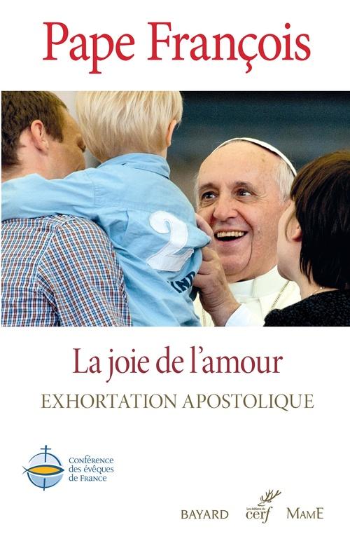 Pape François La joie de l'amour