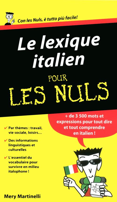Mery MARTINELLI Le lexique italien Pour les Nuls
