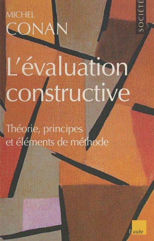 L'évaluation constructive : théorie, principes et éléments de méthode