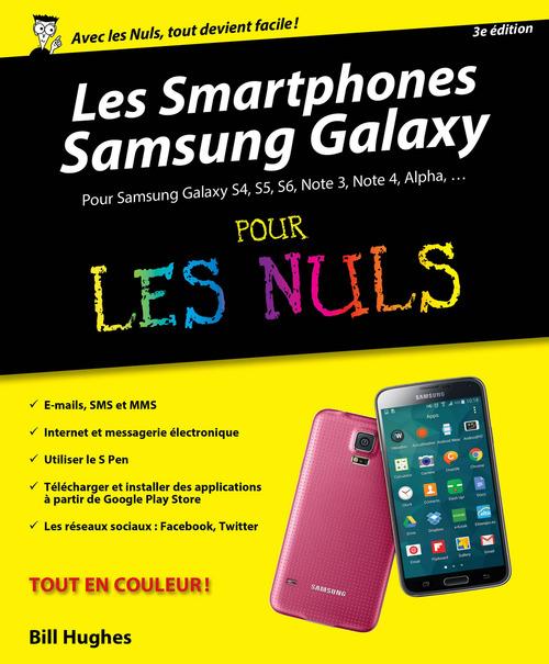 Bill HUGHES Smartphones Samsung Galaxy Pour les Nuls, 2ème édition