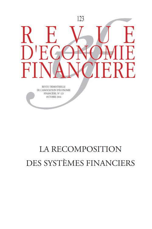 Collectif Aef La recomposition des systèmes financiers