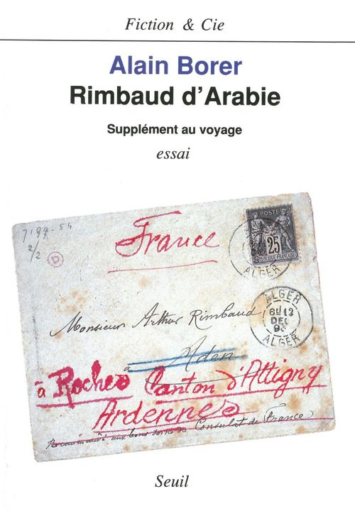 Rimbaud D'Arabie. Supplement Au Voyage