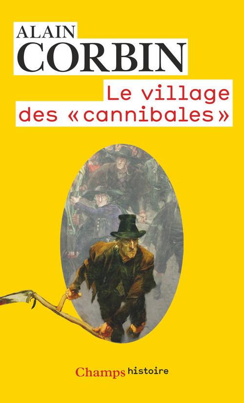 Alain Corbin Le village des cannibales