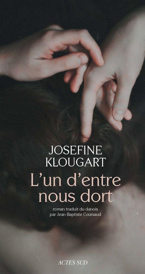 Josefine Klougart L'un d'entre nous dort