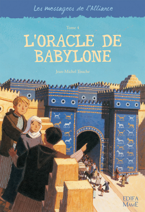 Jean-Michel Touche L'oracle de Babylone