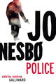 Police (L'inspecteur Harry Hole - Tome 10)