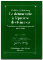 Michèle Riot-Sarcey La Démocratie à l'épreuve des femmes
