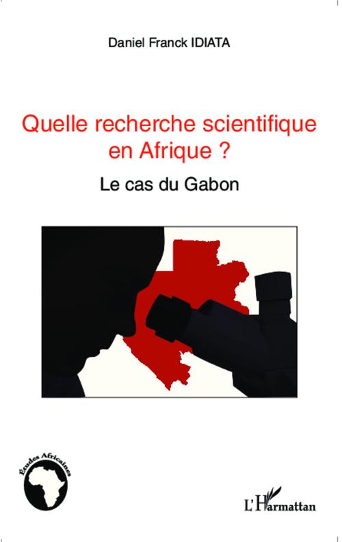Daniel Franck Idiata Quelle recherche scientifique en Afrique ?