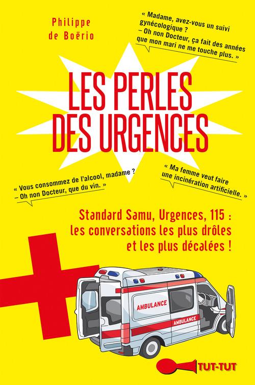 Philippe de Boërio Les perles des urgences