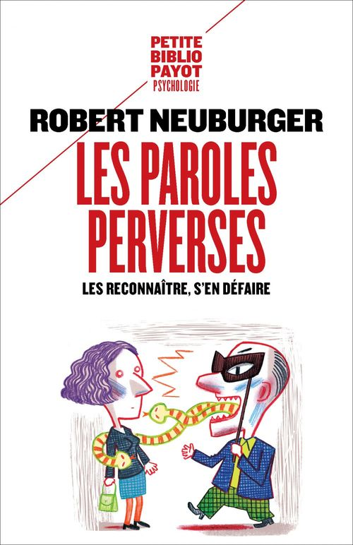 Robert Neuburger Les Paroles perverses