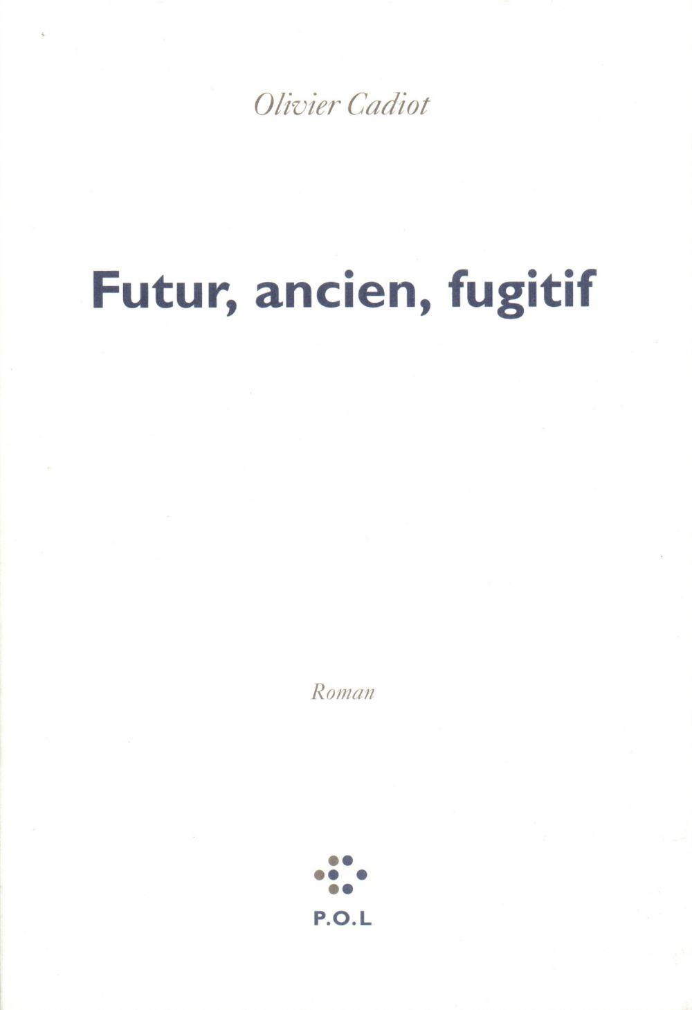 Futur ancien fugitif