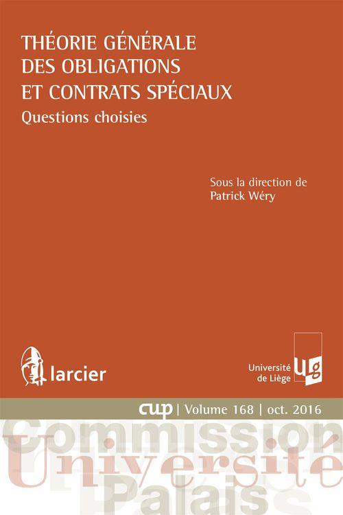 Patrick Wéry Théorie générale des obligations et contrats spéciaux