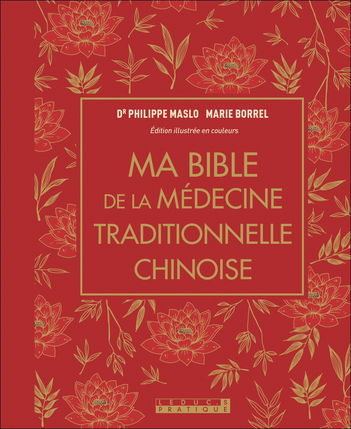 Marie Borrel Ma bible de la médecine chinoise