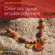 Cr�er ses bijoux en p�te polym�re t.1