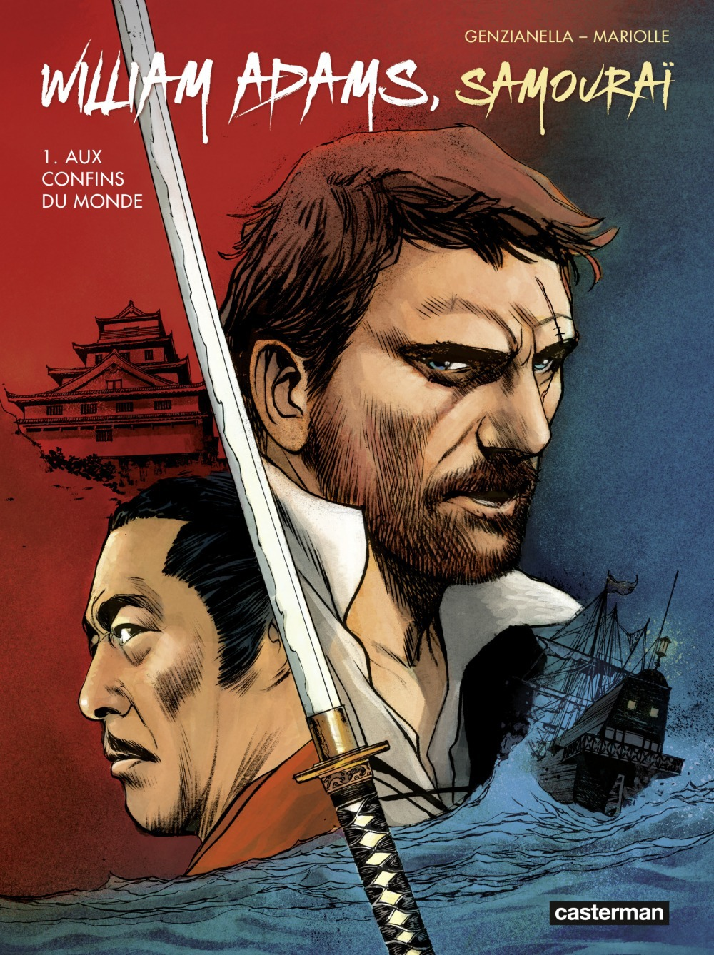 Mathieu Mariolle William Adams, samouraï (Tome 1)  - Aux confins du monde