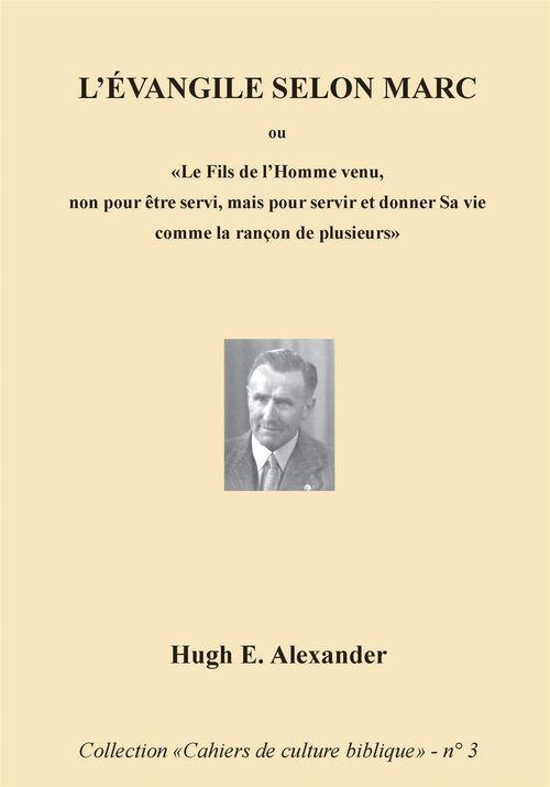 Hugh E. Alexander L'Évangile selon Marc