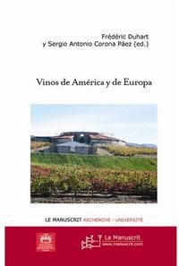 Frédéric Duhart Vinos de América y de Europa