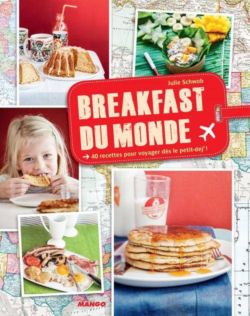 Julie Schwob Breakfast du monde