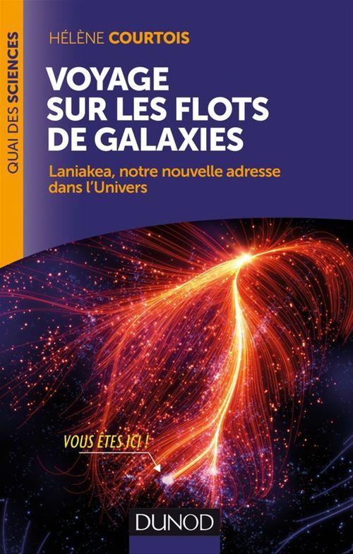 Hélène Courtois Voyage sur les flots de galaxies