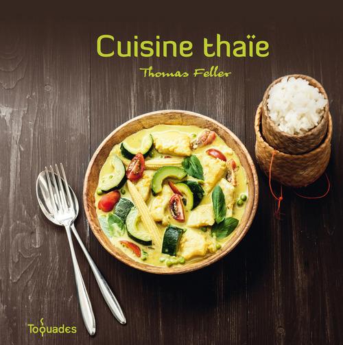 Thomas FELLER Cuisine thaie