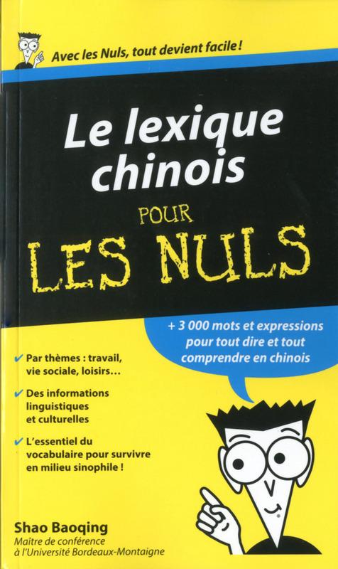 Collectif Le Lexique Chinois Pour les Nuls